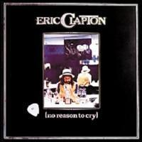 Eric Clapton 「No Reason To Cry」 (1976) - 音楽の杜