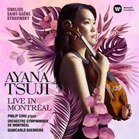 Sibelius: Vn-Con Op.47 Etc@Ayana Tsuji,G.Guerrero/Montréal SO - MusicArena