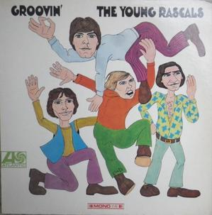 Young Rascalsその3   Groovin - アナログレコード巡礼の旅~The Road & The Sky