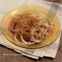 オニオンスライス - ふみえ食堂  - a table to be full of happiness -