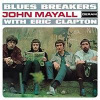 John Mayall & The Bluesbreakers「Blues Breakers」(1966) - 音楽の杜