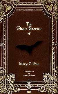 The Ghost Stories of Mary E. Penn - TimeTurner