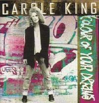 Carole King 「Colour Of Your Dreams」 (1993) - 音楽の杜