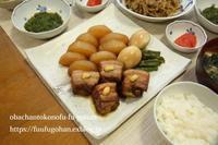豚の角煮御膳DEおうち飲み&御出勤御膳は、角煮アレンジ楽ちん御膳 - おばちゃんとこのフーフー(夫婦)ごはん