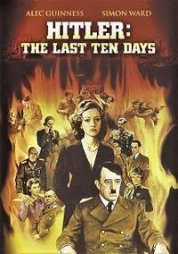 「アドルフ・ヒトラー/最後の10日間」Hitler: The Last 10 Days  (1973) - なかざわひでゆき の毎日が映画三昧