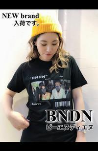 初登場!イタリア発ストリートブランド「BNDN Wear ( ビーエヌディエヌ ウェア )」Tシャツ入荷です。 - UNIQUE SECOND BLOG
