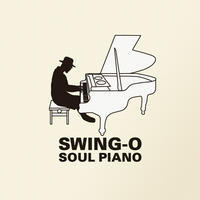 "SWING-O ソロピアノアルバム ""SOUL PIANO""全曲解説しちゃいます - Jazz Maffia BLOG"