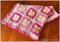 お花のブランケット☆ - Flower*Crochet