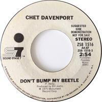 Chet Davenport ‎– Don't Bump My Beetle / Aw Shucks - まわるよレコード ACE WAX COLLECTORS