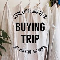 Buying Trip 6/7〜6/10 - DIGUPPER BLOG