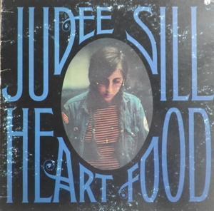 Judee Sill 最終回     Heart Food - アナログレコード巡礼の旅~The Road & The Sky