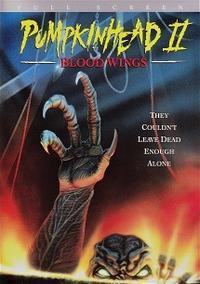 「パンプキンヘッド2」Pumpkinhead Ⅱ: Blood Wings  (1993) - なかざわひでゆき の毎日が映画三昧