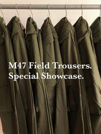 "50's〜60's French Army ""M47 Field Trousers Special Showcase""!!! - DIGUPPER BLOG"