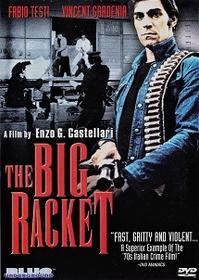 「ビッグ・バイオレンス」Il grande racket  (1976) - なかざわひでゆき の毎日が映画三昧