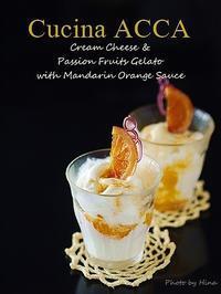 クリームチーズとパッションフルーツのジェラート - Cucina ACCA