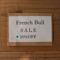 8/2 French bull 一部商品値下げしました - 入荷情報・news