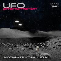 Jikooha x Tsuyoshi Suzuki - UFO Phenomenonリリース! - Tomocomo 'Shamanarchy'
