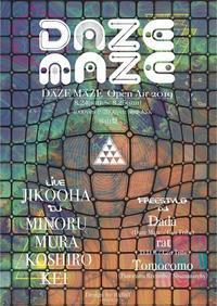 8/24-25 Daze Maze Open Air 2019 - Tomocomo 'Shamanarchy'