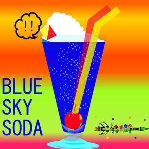 BLUESKY SODA - 夏は遊ぶためにある
