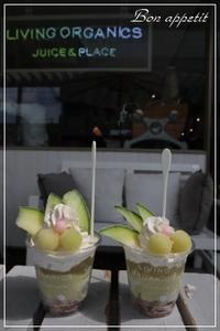 "LIVING ORGANICS Juice & Placeで""メロンパルフェ""♡@兵庫/芦屋 - Bon appetit!"