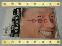 西村雅彦 / DECO - 無駄遣いな日々