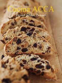 朝食に♪Fruit Soda Bread - Cucina ACCA