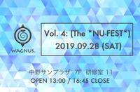 【いよいよ明日開催】WAGNUS. presents「Vol. 4: (The *NU-FEST*)」その全貌を公開します! - Musix Cables WAGNUS. Label blog
