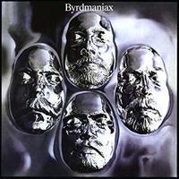 名盤レビュー/ザ・バーズ  The Byrads その10●『バードマニア』 - Byrdmaniax (1971年) - 旅行・映画ライター前原利行の徒然日記