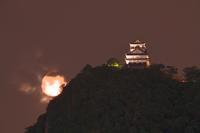岐阜城と満月 - 富士山に夢中