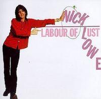 Nick Lowe「Labour of Lust」(1979) - 音楽の杜