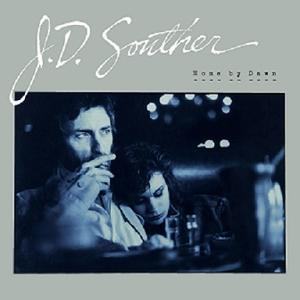 J.D. Souther「Home By Dawn」(1984) - 音楽の杜