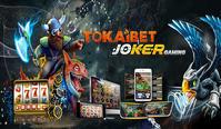 Link Daftar Permainan Slot Game Joker123 Terbaik 2019 - Situs Agen Game Slot Online Joker123 Tembak Ikan Uang Asli