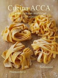 Pappardelle al Ragu(パッパルデッレのラグーソース) - Cucina ACCA