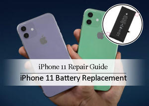 How to Replace iPhone 11 battery - Cell phone news, tips and rumors
