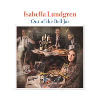 Isabella Lundgren / Out of the Bell Jar - Fim de Noite
