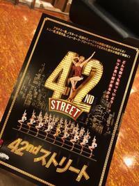 『42nd street』松竹ブロードウェイ・シネマ第3弾 - 佳田亜樹の悪戯書き