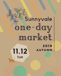 明日!!One-day Market2019Autumn - さにべるスタッフblog     -Sunny Day's Garden-