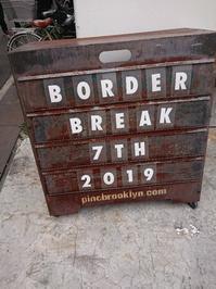 BORDER BREAK7th!! - 癒やしの素。~イモからアクアまで~