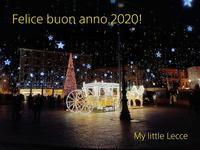 Felice buon anno 2020!  レッチェサントロンツォ広場から - My little Lecce