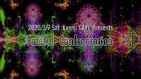 3/7 Koenji Cave presents Fateful Confrontation - Tomocomo 'Shamanarchy'