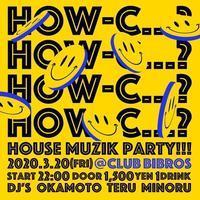 2020.03.20.Friday|- HOW-C...?- @ClubBIBROS - CENDRILLON+