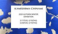 KAMISHIMA CHINAMI 2020 Autumn/Winter Exhibition - KAMIHSHIMA CHINAMI AOYAMA