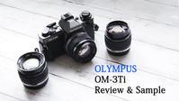 OLYMPUS OM-3Ti と言うカメラ(動画) - ポートフォリオ
