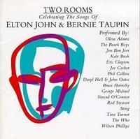 名盤レヴュー/エルトン・ジョンその30●『トゥー・ルームス』Two Rooms: Celebrating the Songs of Elton John & Bernie Taupin(1991年) - 旅行・映画ライター前原利行の徒然日記