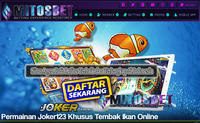 JUDI TEMBAK IKAN JOKER123 GAMING INDONESIA - Situs Agen Judi Online Terbaik dan Terlengkap di Indonesia