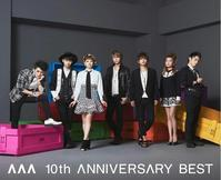 AAA 10th ANNIVERSARY BEST - 志津香Blog『Easy proud』