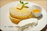 世界一のパンケーキ - MY   FAVORITE  PHOTOS  TODAY