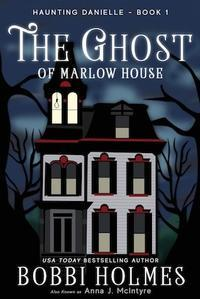 The Ghost of Marlow House - 春巻雑記帳