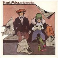 ピアノが本職並みに上手いSSW & Frank Weber - 田舎豚の愛聴遍歴~No Music No Life