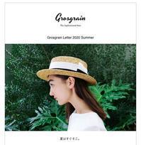 Grosgrain Letter 2020 Summer - Grosgrain グログラン